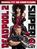 : Deadpool 2 Super Duper Cut [dt./OV]