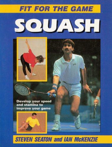 Squash (Fit for the Game S.) por Steven Seaton