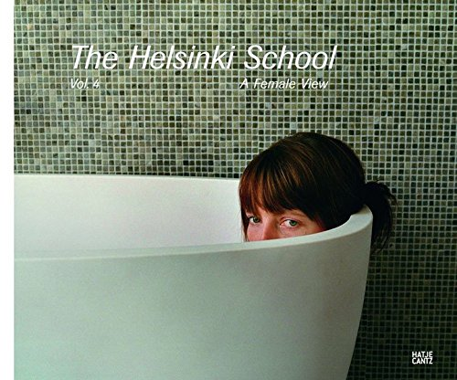 The Helsinki School: Vol. 4, A Female View por Andrea Holzherr