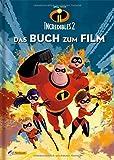 Disney Die Unglaublichen 2: Das Buch zum Film