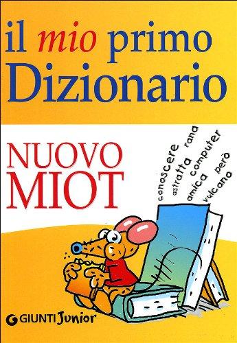 Il mio primo dizionario. Nuovo MIOT