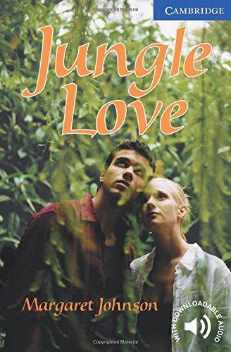 CER5: Jungle Love Level 5 (Cambridge English Readers) por Margaret Johnson