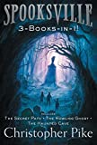 Spooksville 3-Books-In-1!: The Secret Path; The Howling Ghost; The Haunted Cave (Spooksville (Paperback))
