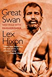 Great Swan: Meetings with Ramakrishna