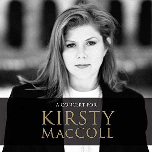 A Concert for Kirsty MacColl (...