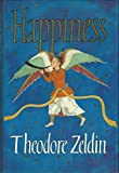 Cover of: Happiness | Theodore Zeldin