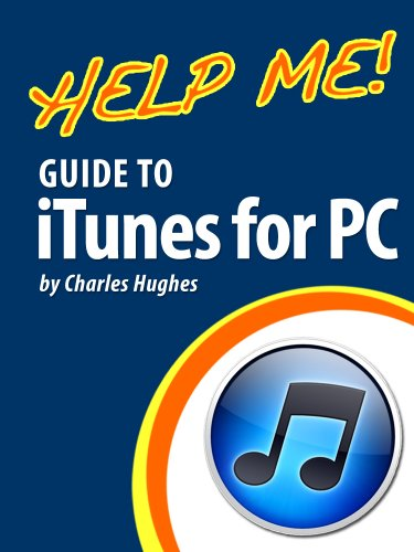 help-me-guide-to-itunes-for-pc-step-by-step-user-guide-for-itunes-for-pc-english-edition