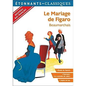 Le Mariage de Figaro : Spécial Bac 2020