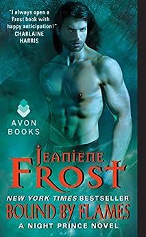Bound by Flames: A Night Prince Novel von [Frost, Jeaniene]