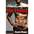 Healing His Heart (English Edition)