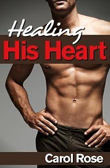 Healing His Heart (English Edition) di [Rose, Carol]
