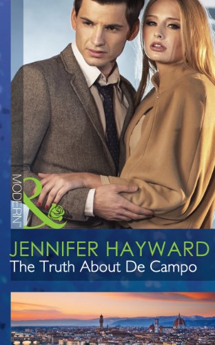 the-truth-about-de-campo-mills-boon-modern-the-delicious-de-campos-trilogy-book-3