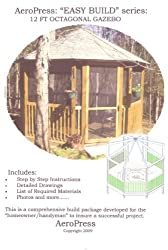 The 12-foot Octagonal Gazebo: Easy Build (English Edition)