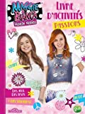 Maggie & Bianca - Livre d'activités spécial Passions