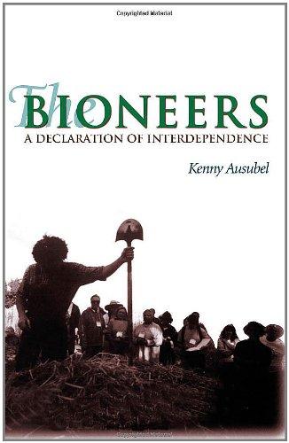 The Bioneers: Declarations of Interdependence: Declarations of Interdependences por Kenny Aubusel