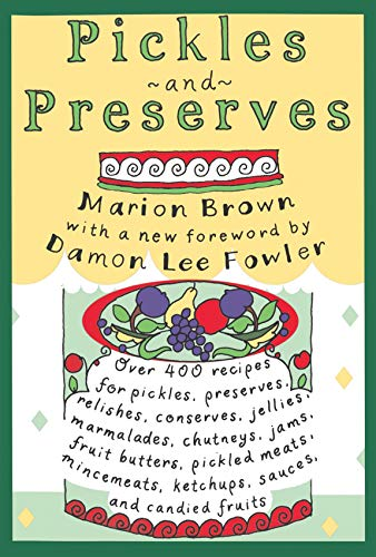 Pickles and Preserves (Chapel Hill Books) (English Edition) - Land-relish