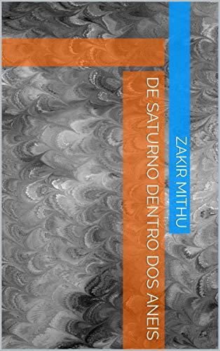 de Saturno dentro dos aneis (Galician Edition) por Zakir Mithu