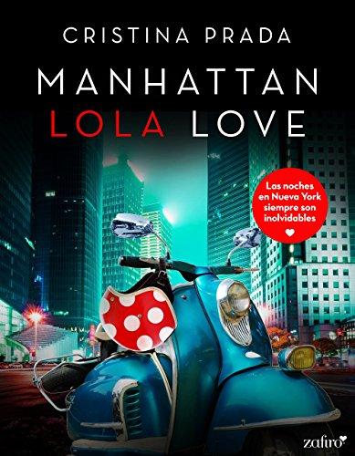 Manhattan Lola Love de [Prada, Cristina]
