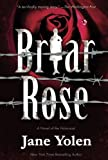 Briar Rose (Fairy Tales) by Jane Yolen (2016-04-19)