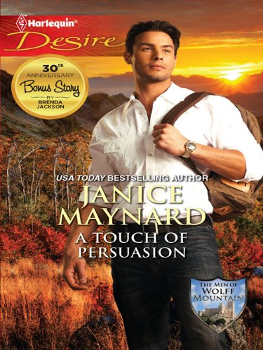 A Touch of Persuasion (The Men of Wolff Mountain Book 2) (English Edition)