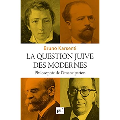 La question juive des modernes: Philosophie de l'émancipation (Hors collection)