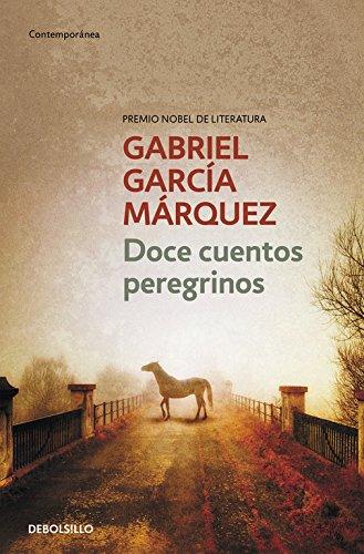 Doce cuentos peregrinos (CONTEMPORANEA) por G Marquez