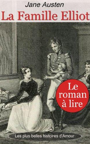 La Famille Elliot, ou l'Ancienne Inclination par Jane Austen