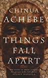 Things Fall Apart par Achebe