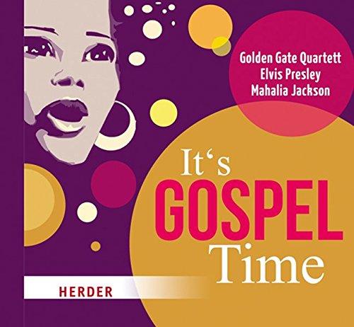 It's Gospel Time: Golden Gate Quartett, Elvis Presley, Mahalia Jackson