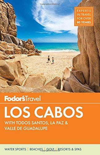 Fodor's Los Cabos: With Todos Santos, La Paz & Valle de Guadalupe (Fodor's Travel Guide) - Baja Spas