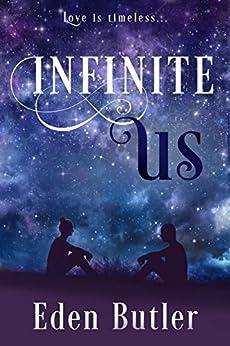 Infinite Us by [Butler, Eden]