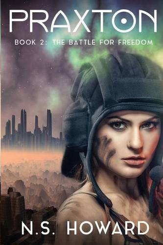 Book cover image for Praxton2; Praxton, The Battle for Freedom