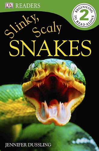 DK Readers L2: Slinky, Scaly Snakes