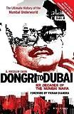 Dongri to Dubai (Author Signed Limited Edition): Six Decades of the Mumbai Mafia  (Exclusive)