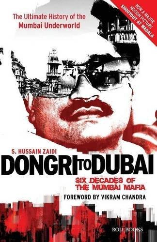 Dongri to Dubai: Six Decades of the Mumbai Mafia by S Hussain Zaidi(2012-05-29)