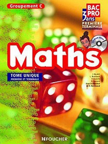Mathématiques Groupement C 1re Tle Bac Pro de Denise Laurent (4 mai 2011) Broché