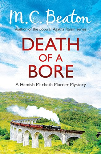 Death of a Bore (Hamish Macbeth Book 20) (English Edition)