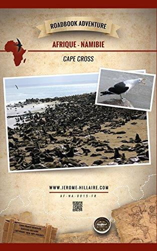 cape-cross-namibie-afrique-mini-roadbook-adventure-edition-francaise