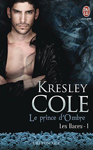 Les Daces (Tome 1) - Le prince d'Ombre par Kresley Cole