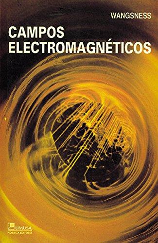 Campos Electromagneticos / Electromagnetic Fields por Ronald K. Wangsness