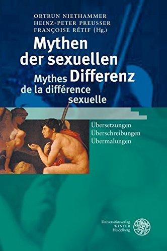 Mythen der sexuellen Differenz / Mythes de la différence sexuelle: Übersetzungen - Überschreibungen - Übermalungen