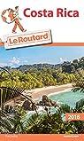 Guide du Routard Costa Rica 2018/19 par Guide du Routard