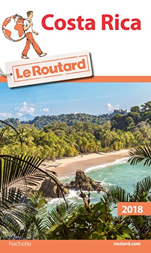 Guide du Routard Costa Rica 2018