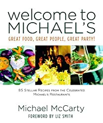 Welcome to Michael's: Great Food, Great People, Great Party! by Michael McCarty (2007-10-08)