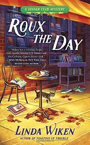 Roux The Day (Berkley Prime Crime)