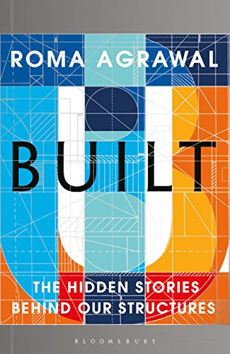 Built: The Hidden Stories Behind our Structures (English Edition)