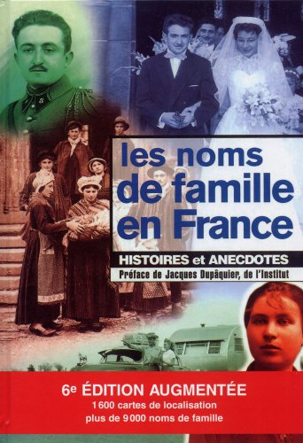 Les noms de famille en France : Histoires et anecdotes