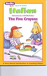 I cinque pastelli a cera =: The five crayons (Berlitz kids love to learn) (Italian Edition) by Chris L Demarest (1998-12-24)