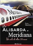 Da Alisarda a Meridiana. Un volo di oltre 50 anni