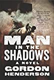 Man in the Shadows by Gordon Henderson front cover